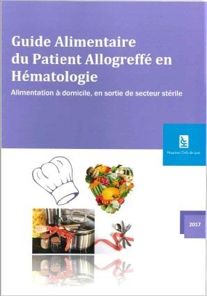 Guide alimentaire du Patient allogreffé en hématologie
