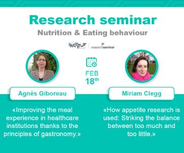 vignette_Nutrition & Eating behaviour : Séminaire de Recherche - 18 février 2021 (A. Giboreau, M. Clegg)